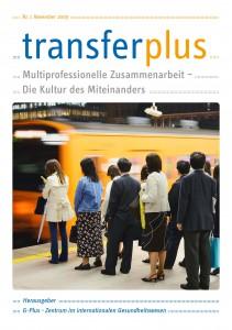 transferplus 1 - Multiprofessionelle Zusammenarbeit – Die Kultur des Miteinanders
