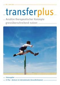 transferplus 2 - Ansätze therapeutischer Konzepte grenzüberschreitend nutzen