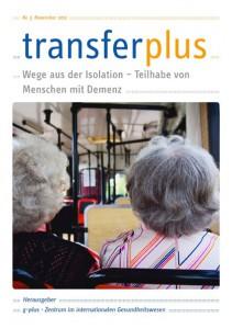 transferplus 5 - Wege aus der Isolation – Teilhabe von Menschen mit Demenz
