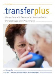 transferplus 8 - Demenz im Krankenhaus: Perspektiven der Pflegenden