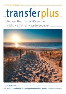 transferplus 9 - Hinterm Horizont geht's weiter: erlebt – erfahren – weitergegeben
